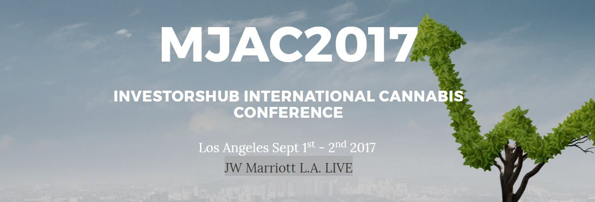 MJAC 2017 Investorshub International Cannabis Conference