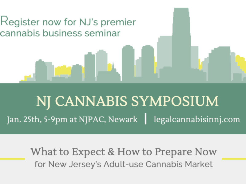 New Jersey Cannabis Symposium: Getting Ready for Legalization in NJ